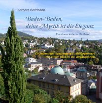 Baden-Baden,deine Mystik ist die Eleganz