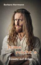 Jesus reicht's
