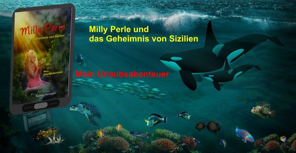 Milly Perle und das Geheimnis von Sizilien - Mein Urlaubsabenteuer. Ein E-Book für Mädchen.